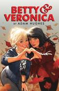 Betty &; Veronica Volume 1