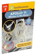 Smithsonian Reader: Apollo 11: Mission to the Moon Level 2
