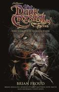Jim Henson's The Dark Crystal Creation Myths: The Complete Collection