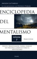 Enciclopedia del Mentalismo - Vol. 7 Hard Cover