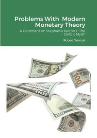 Problems With Modern Monetary Theory