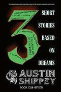3 Short Stories Based on Dreams