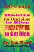Self-control habits for discipline to stop procrastinating to get rich