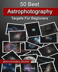 50 Best Astrophotography Targets for Beginners