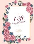 Gift Log Recorder: Notebook Organizer