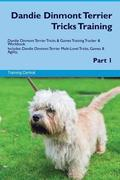Dandie Dinmont Terrier Tricks Training Dandie Dinmont Terrier Tricks & Games Training Tracker & Workbook. Includes: Dandie Dinmont Terrier Multi-Level