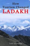 How Tourism Changed Ladakh