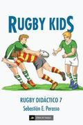 Rugby kids: (Rugby didáctico 7)