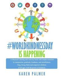 Worldkindness Day is happening: Musical Coloring, Kindness Activity Book