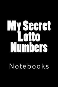 My Secret Lotto Numbers: Notebooks