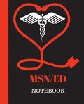MSN/Ed Notebook: Master of Science in Nursing Education Notebook Gift - 120 Pages Ruled With Personalized Cover