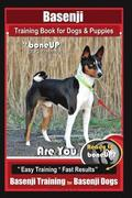 Basenji Training Book for Dogs & Puppies By BoneUP DOG Training: Are You Ready to Bone Up? Easy Training * Fast Results Basenji Training for Basenji D