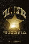 Trail Justice - The Jess Logan Saga
