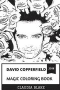 David Copperfield Magic Coloring Book: The Most Commercially Successful Magician in the History and Illusionist, Emmy Award Winner and Receiver of Fre