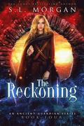 The Reckoning: Ancient Guardians Book 4