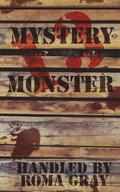 Mystery Monster 13: An Anthology