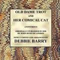 Old Dame Trot and Her Comical Cat