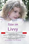 Living Like Livvy (Polish Version): The Story of the Girl Who Refused to Be Defined by Rett Syndrome, Translated Into Polish