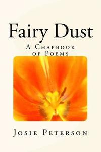 Fairy Dust: A Chapbook of Poems