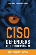 Ciso Defenders Of The Cyber Realm