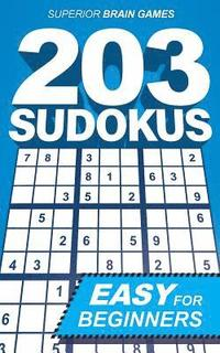 203 Sudokus: An EASY SUDOKU book with solutions and instructions