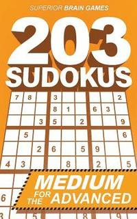 203 Sudokus: An INTERMEDIATE SUDOKU book with solutions