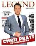 Legend Men's Magazine: Chris Pratt - The Unbreakable Man