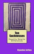 Ten Suchnesses: Equality Despite Differences