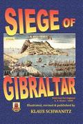 Siege of Gibraltar: Held Fast for England