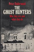 The Ghost Hunters: Who They Are and What They Do