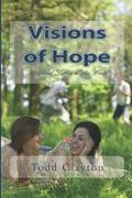 Visions of Hope: A Third Letter to the World