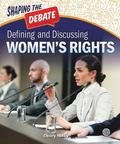 Defining and Discussing Women's Rights