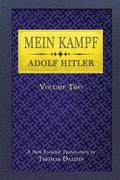 Mein Kampf (vol. 2): New English Translation