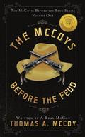 The McCoys: The McCoys Before the Feud Series Vol. 1: Before the Feud