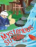 The Mysterious Stream: a folktale in English and Korean