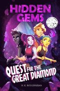 Hidden Gems: Quest for the Great Diamond