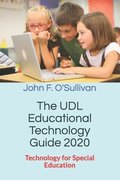 The UDL Educational Technology Guide 2020: Technology for Special Education