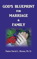 Blueprint for Marriage &; Family (Marriage)