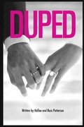 Duped: A Story of Deception and Betrayal
