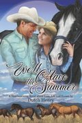 We'll Have the Summer: A Heartwarming Novel about Love, Life and Horses