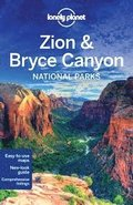 Lonely Planet Zion &; Bryce Canyon National Parks