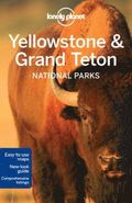 Lonely Planet Yellowstone &; Grand Teton National Parks