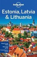Lonely Planet Estonia, Latvia &; Lithuania