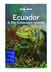 Lonely Planet Ecuador &; the Galapagos Islands