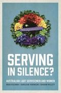 Serving in Silence?