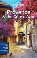 Lonely Planet Provence &; the Cote d'Azur