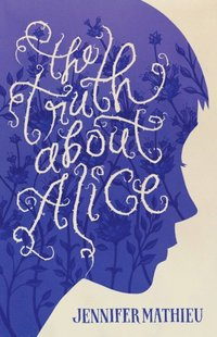 Truth About Alice