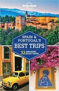 Lonely Planet Spain &; Portugal's Best Trips