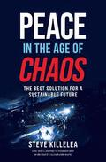 Peace in the Age of Chaos
