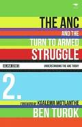 The ANC and the turn to armed struggle 1950-1970